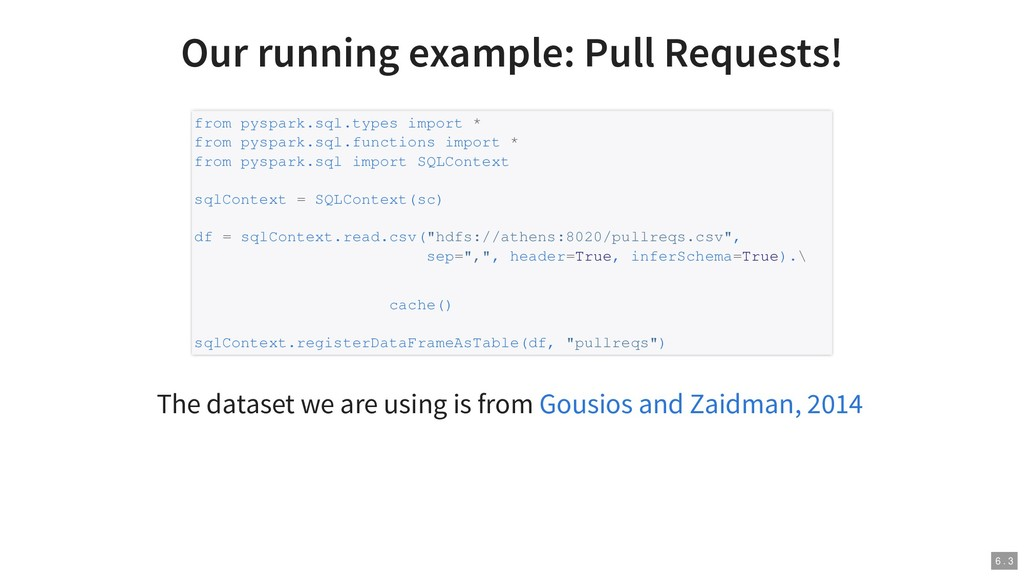 Our running example: Pull Requests! The dataset...