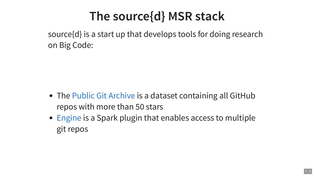 The source{d} MSR stack source{d} is a start up...