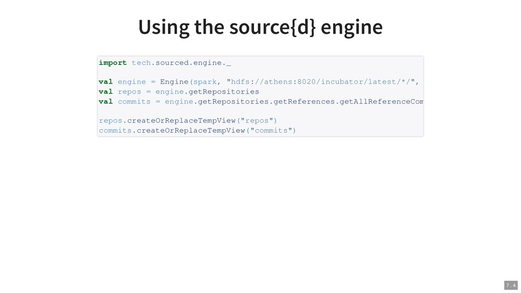 Using the source{d} engine import tech.sourced....