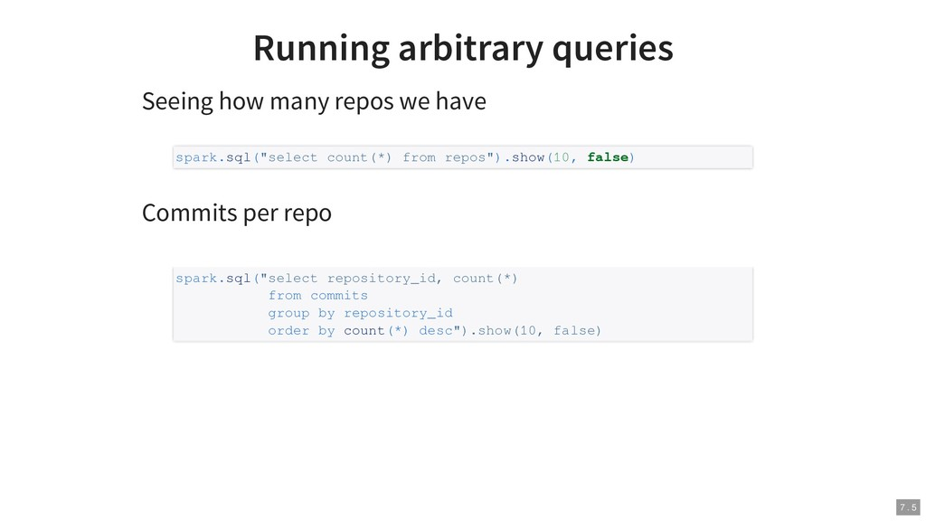 Running arbitrary queries Seeing how many repos...