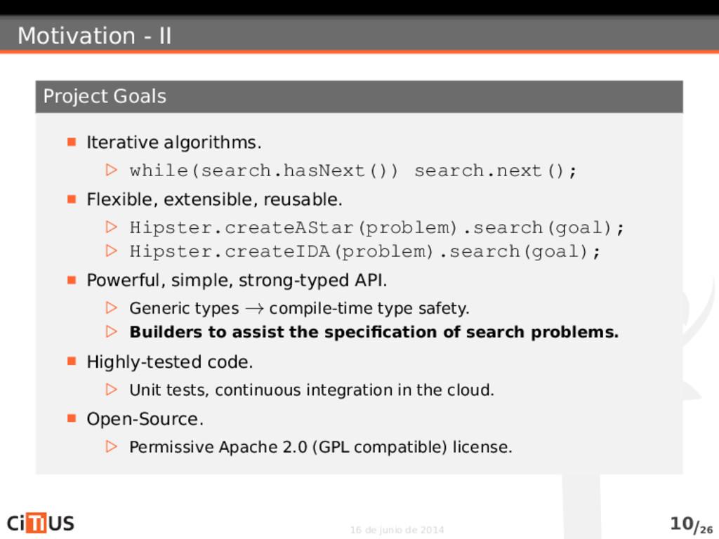 Motivation - II Project Goals Iterative algorit...