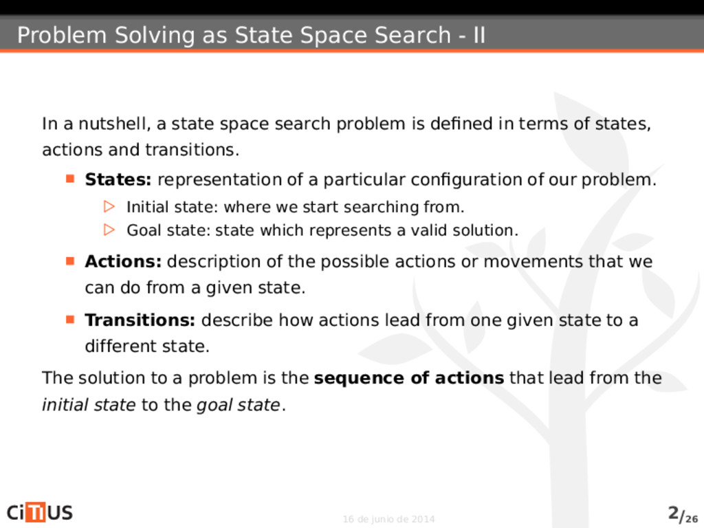 Problem Solving as State Space Search - II In a...