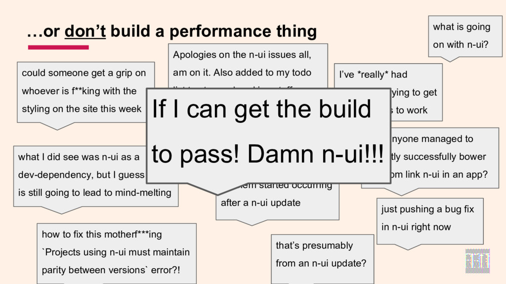…or don't build a performance thing could someo...