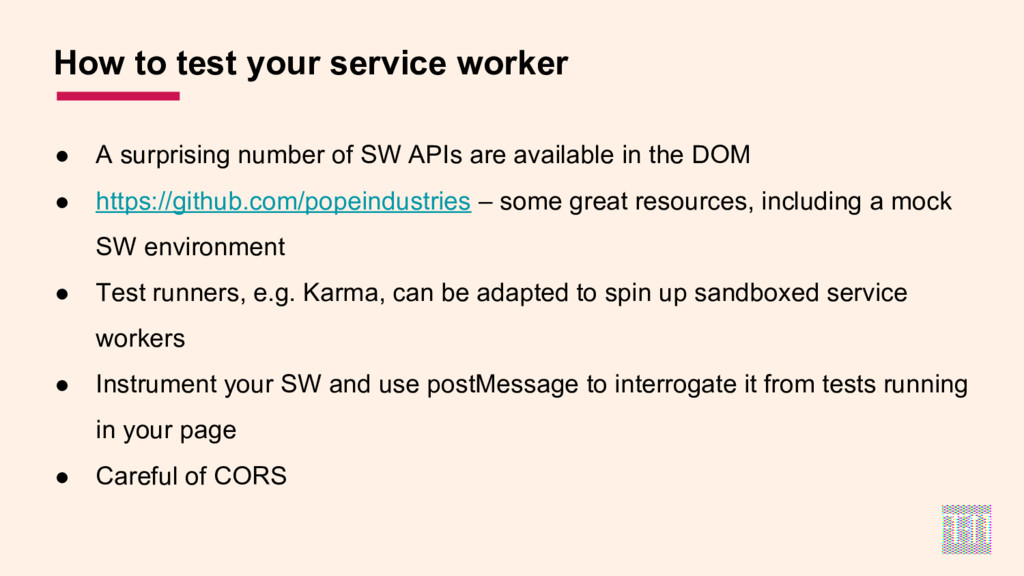 How to test your service worker ● A surprising ...