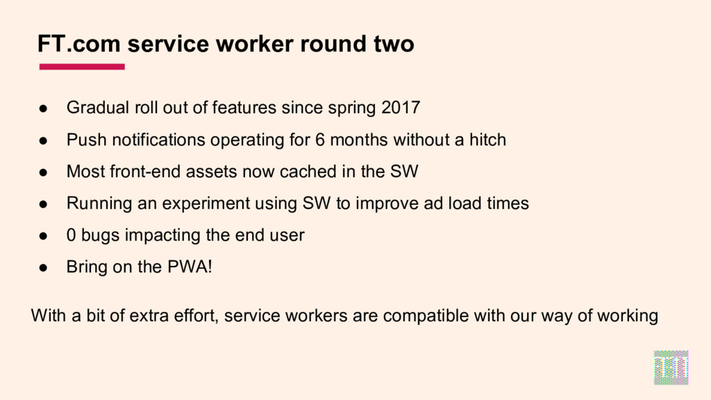 ● Gradual roll out of features since spring 201...