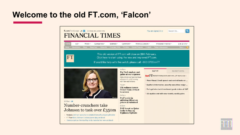 Welcome to the old FT.com, 'Falcon'