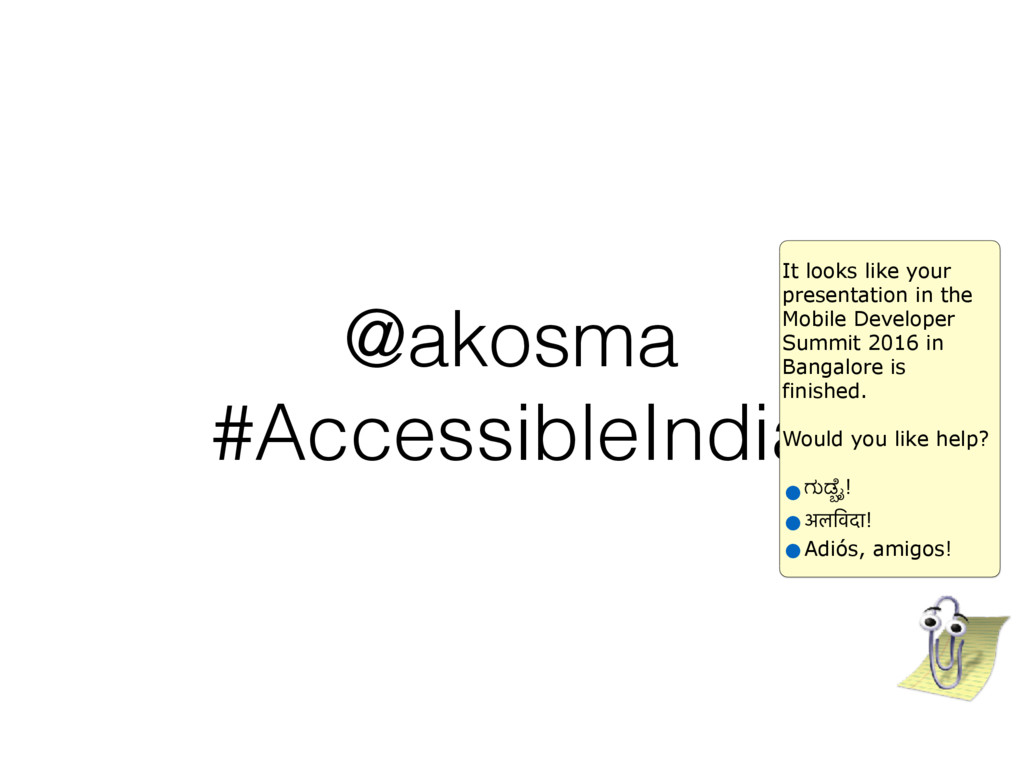 @akosma #AccessibleIndia It looks like your pre...