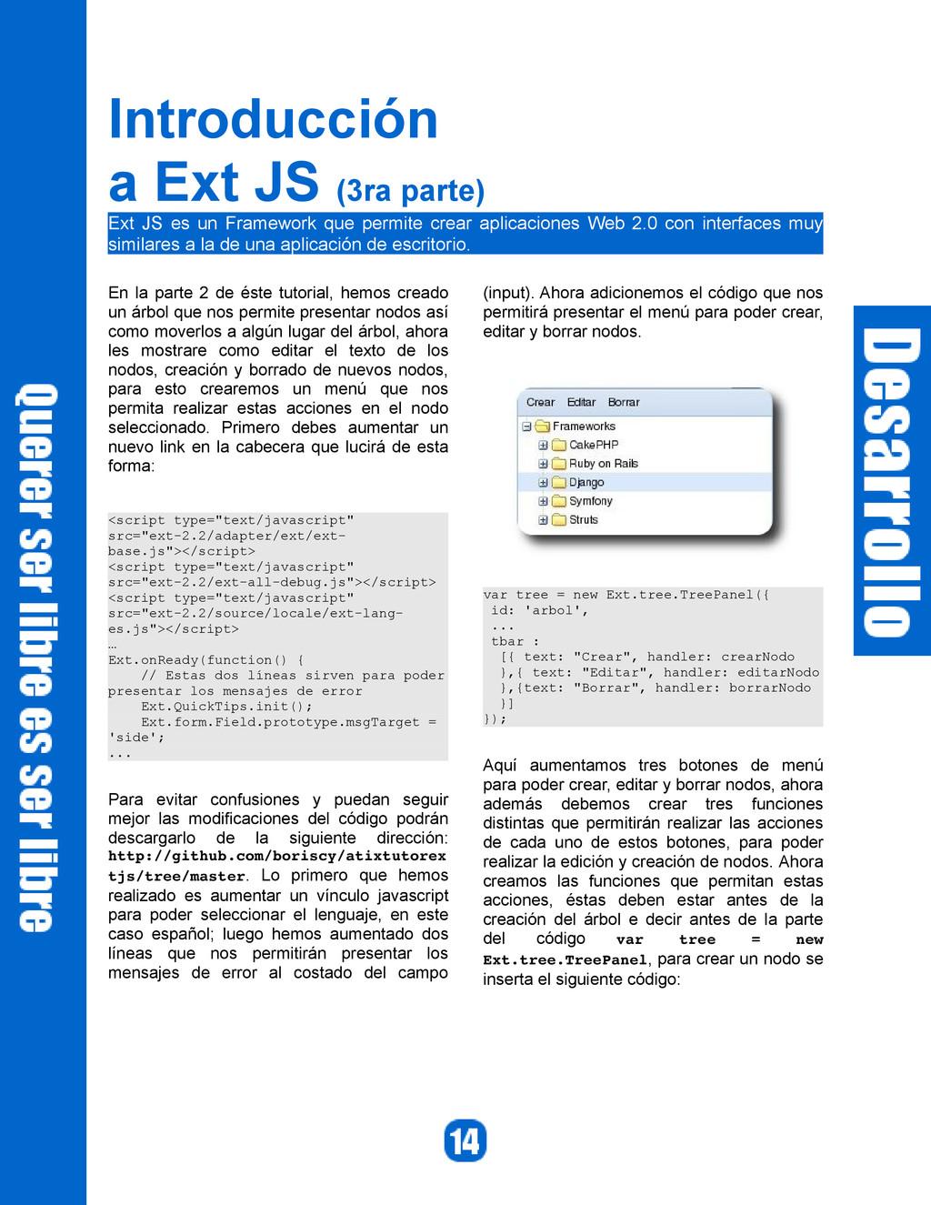 Introducción a Ext JS (3ra parte) Ext JS es un ...