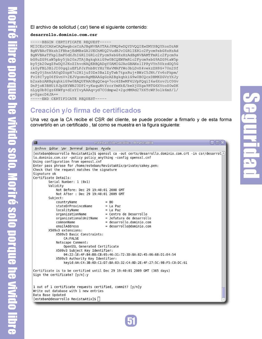 El archivo de solicitud (.csr) tiene el siguien...