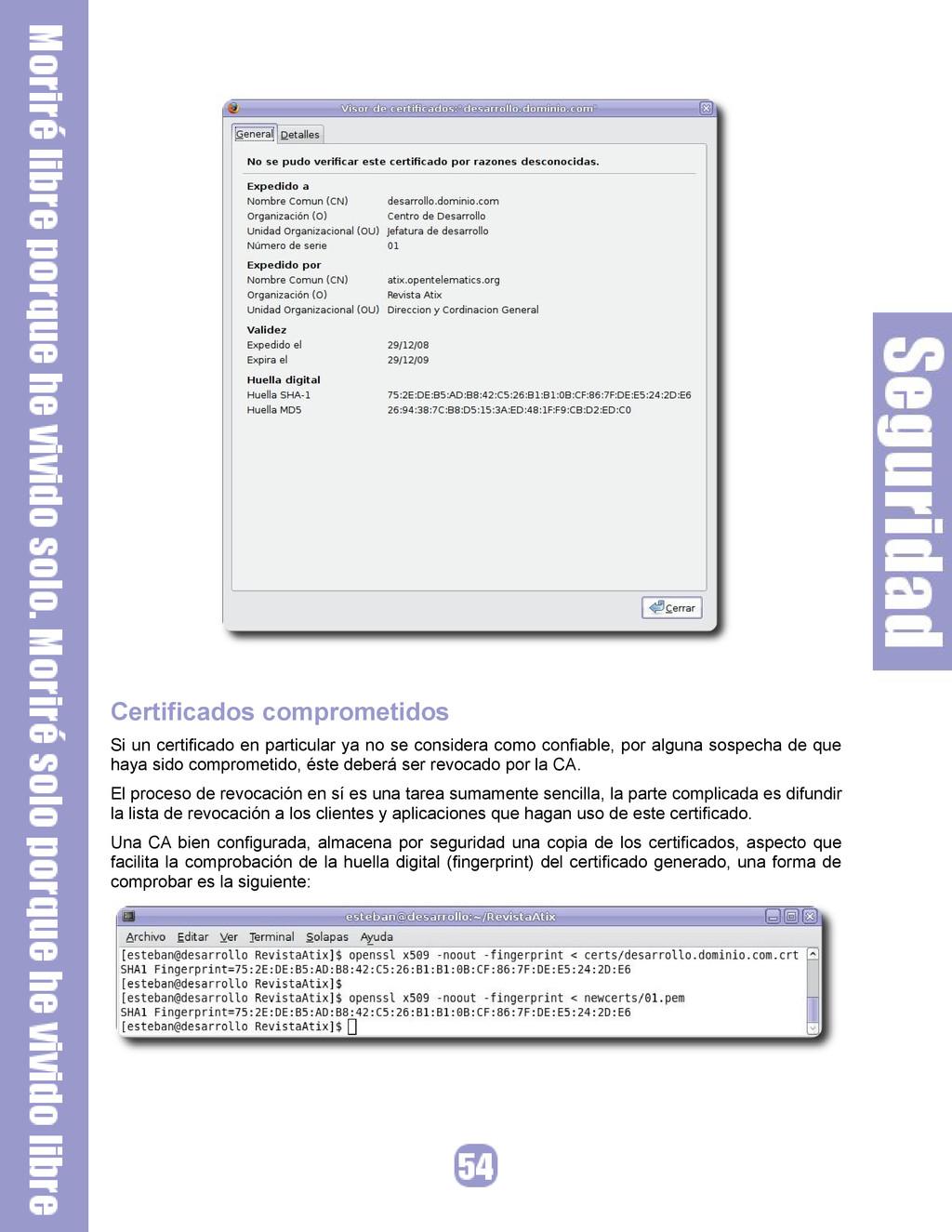 Certificados comprometidos Si un certificado en...