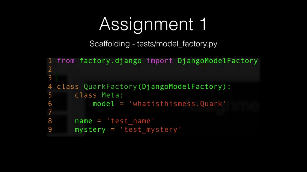 Assignment 1 Scaffolding - tests/model_factory....