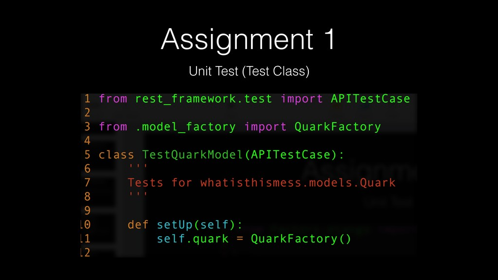 Assignment 1 Unit Test (Test Class)