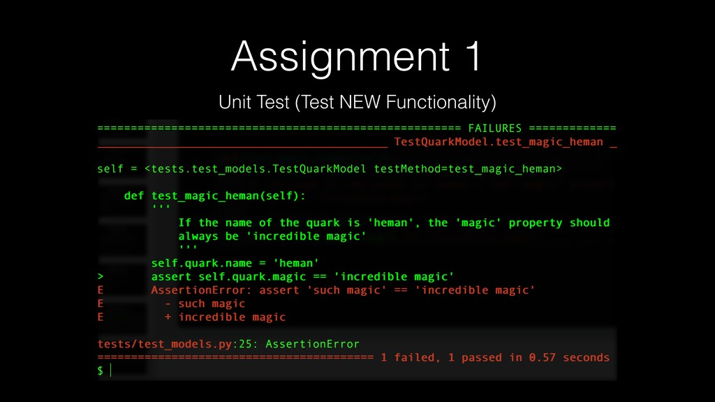 Assignment 1 Unit Test (Test NEW Functionality)