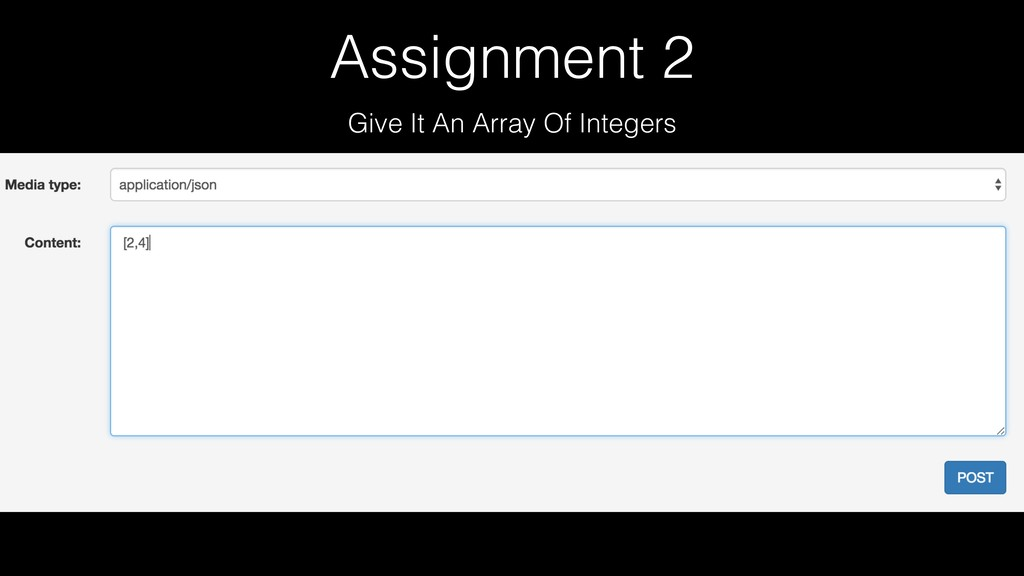 Assignment 2 Give It An Array Of Integers