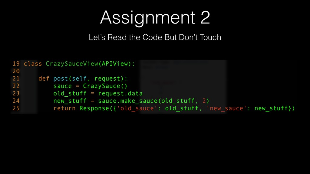 Assignment 2 Let's Read the Code But Don't Touch