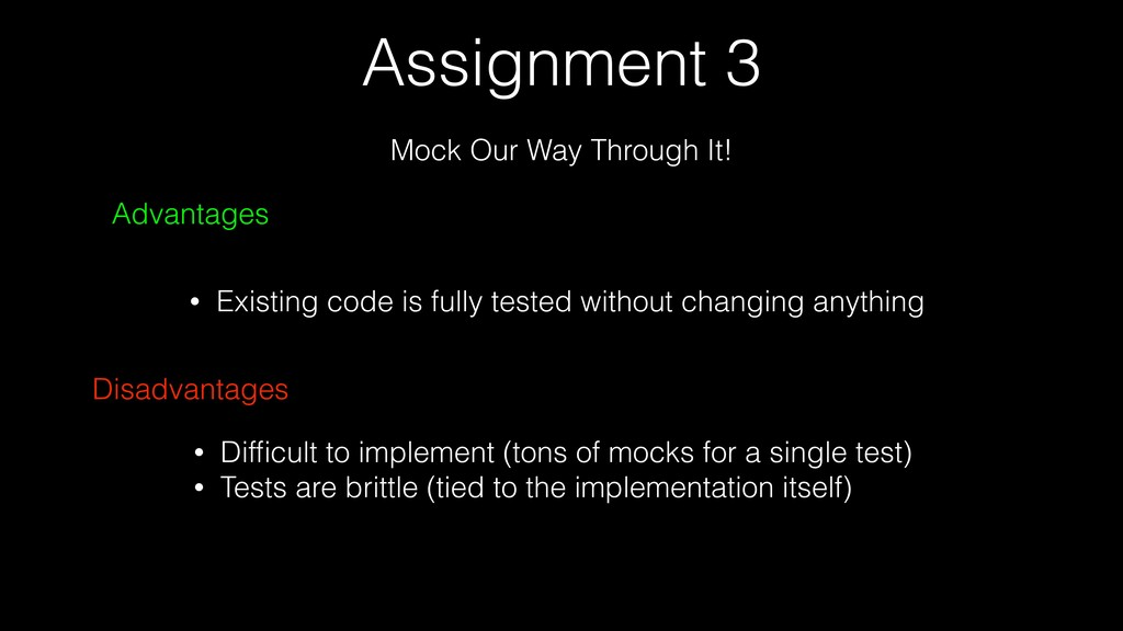 Assignment 3 Mock Our Way Through It! Advantage...