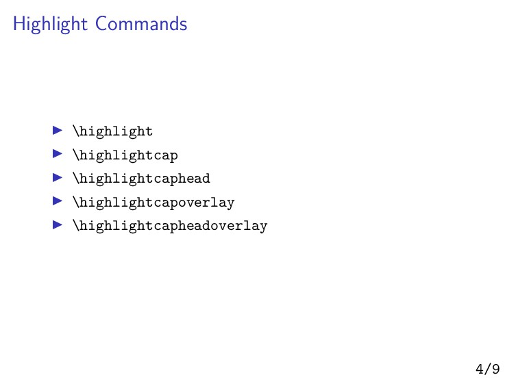Highlight Commands ▶ \highlight ▶ \highlightcap...