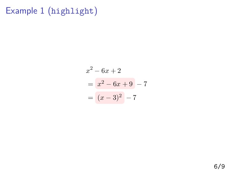 Example 1 (highlight) x2 − 6x + 2 = x2 − 6x + 9...
