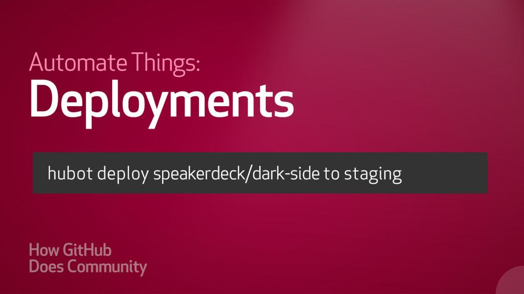 hubot deploy speakerkdeck/dark-side to producti...
