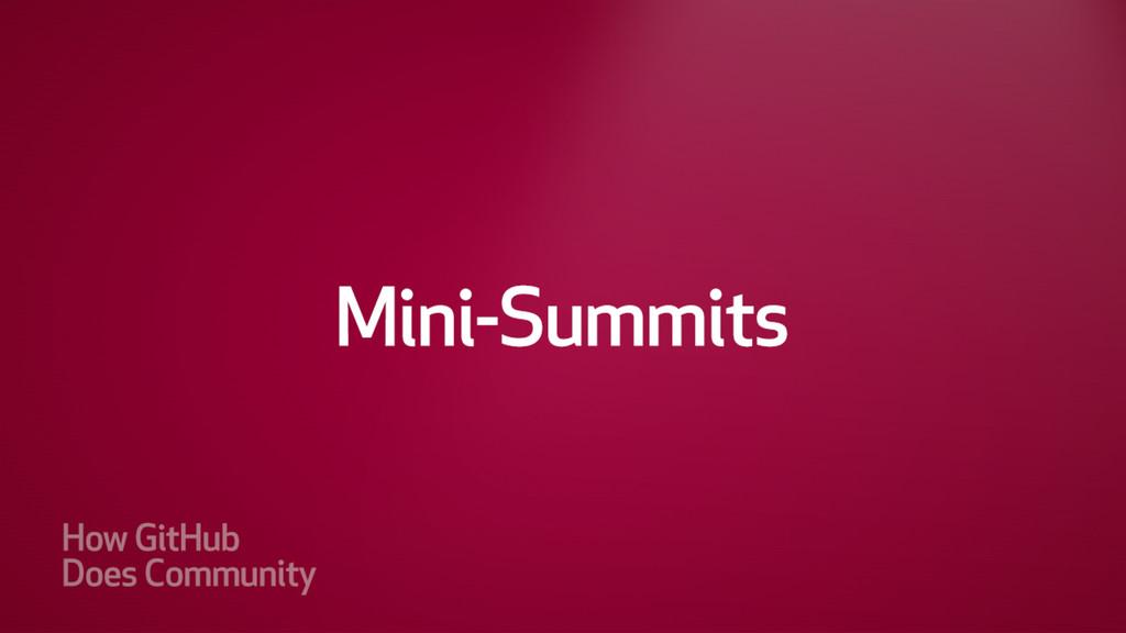 Mini-Summits