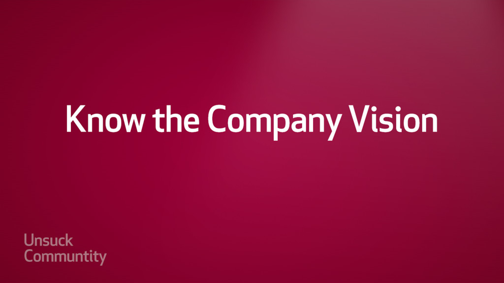 Know the company vision