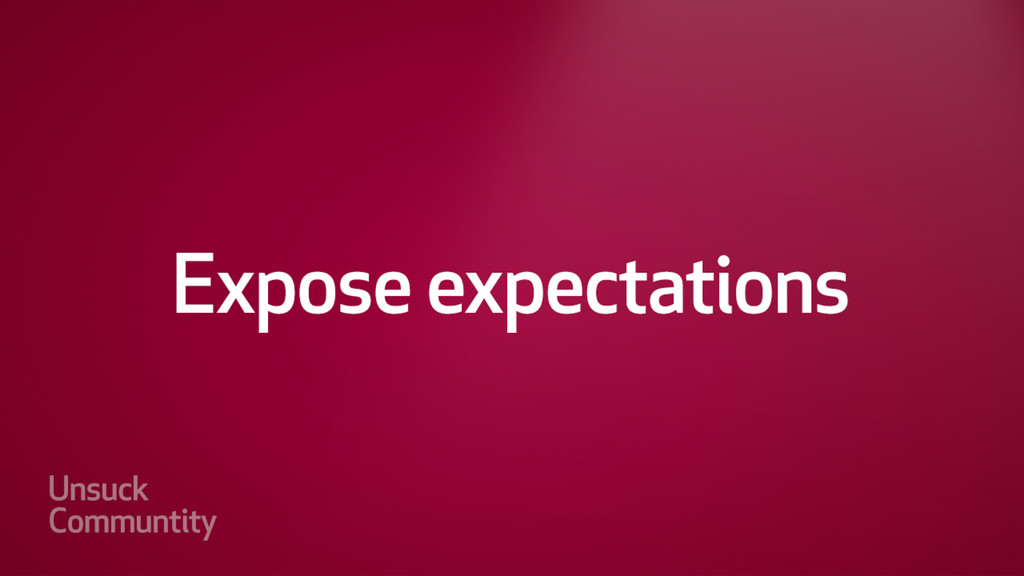 Expose expectations