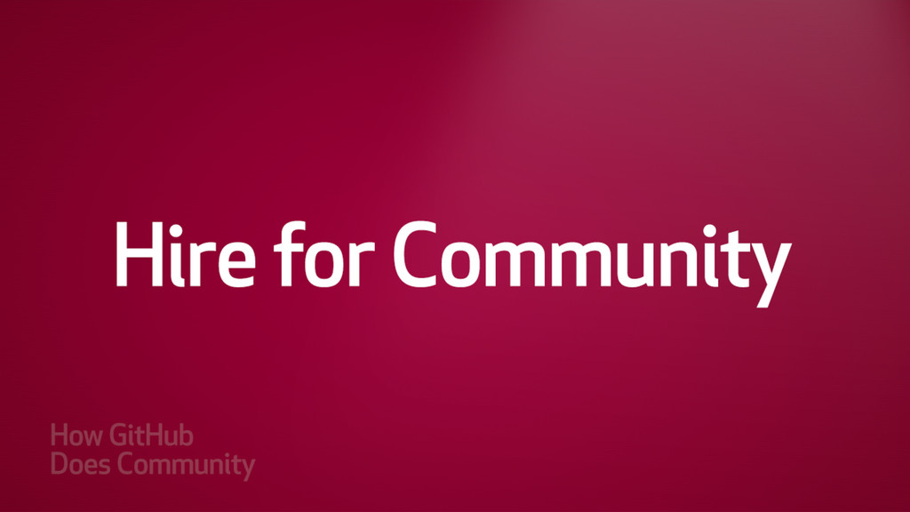 Hire for Community