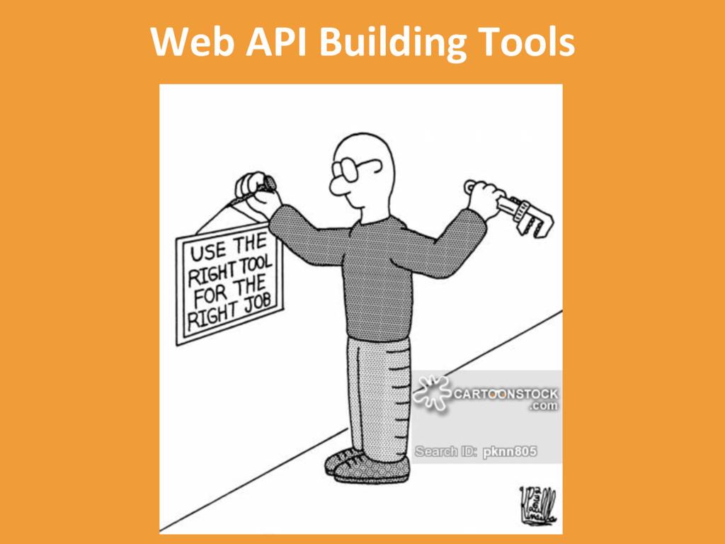 Web API Building Tools