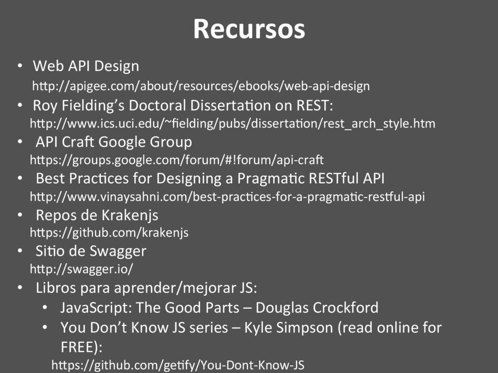 Recursos • Web API Design hQp://apigee.com/abo...