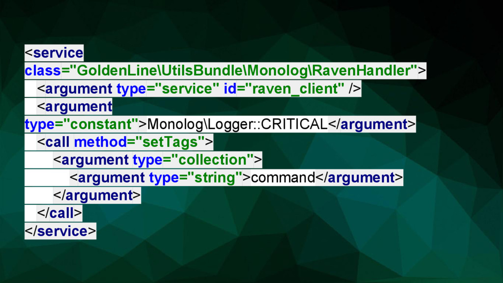 "<service class=""GoldenLine\UtilsBundle\Monolog\..."