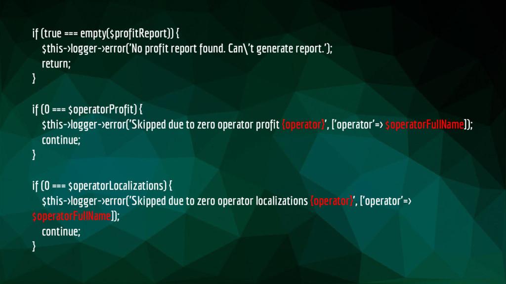 if (true === empty($profitReport)) { $this->log...