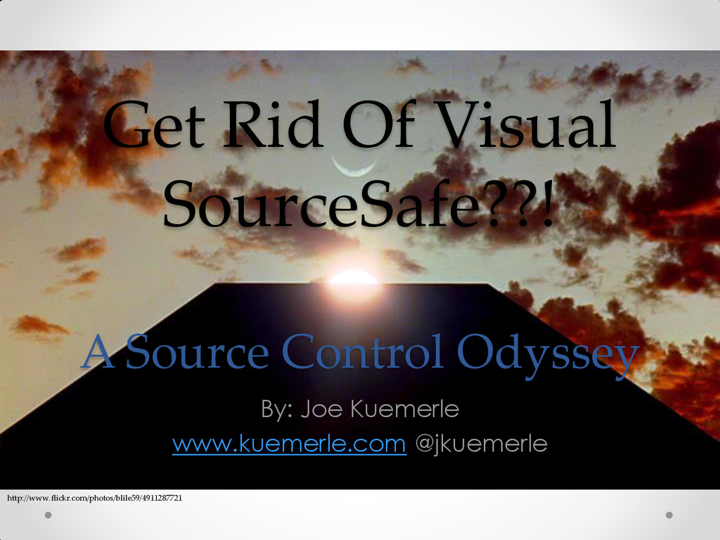 Get Rid Of Visual SourceSafe??! A Source Contro...