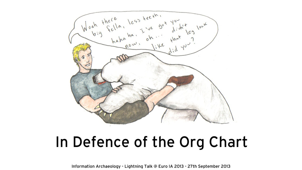 In Defence of the Org Chart Information Archaeo...