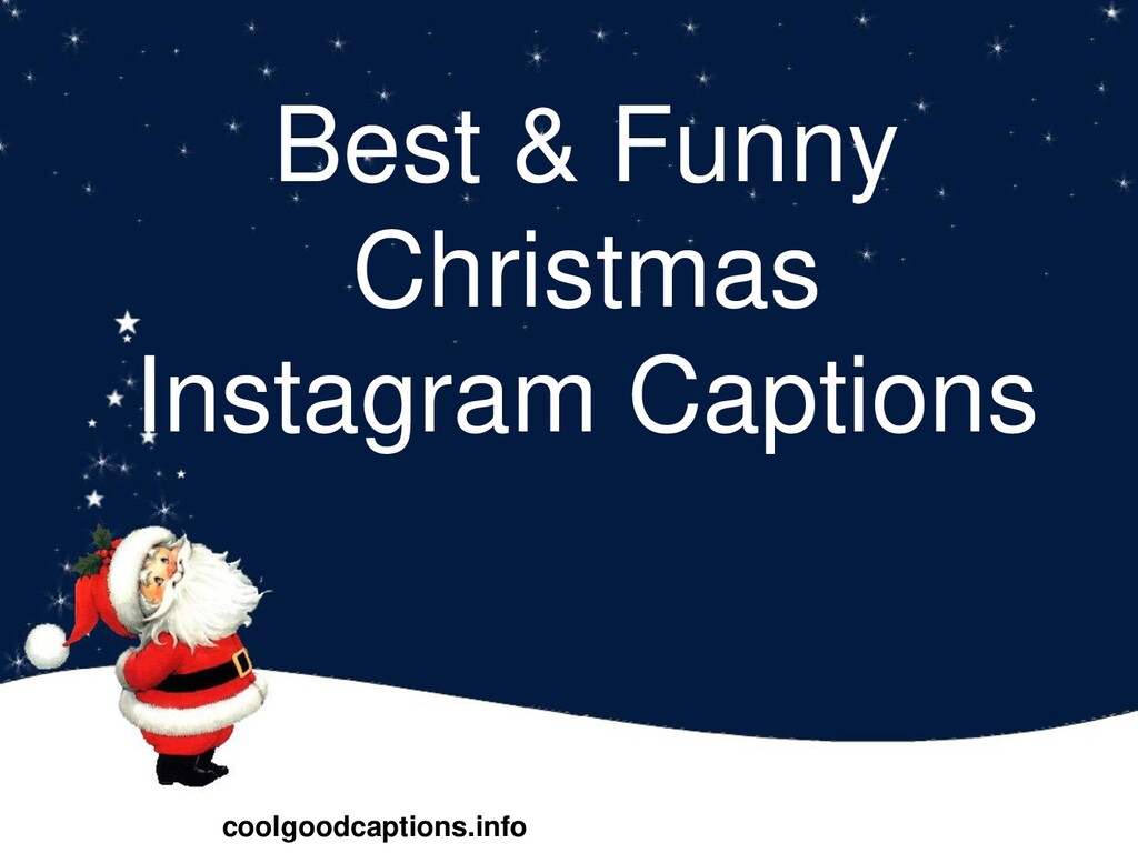 Best & Funny Christmas Instagram Captions coolg...