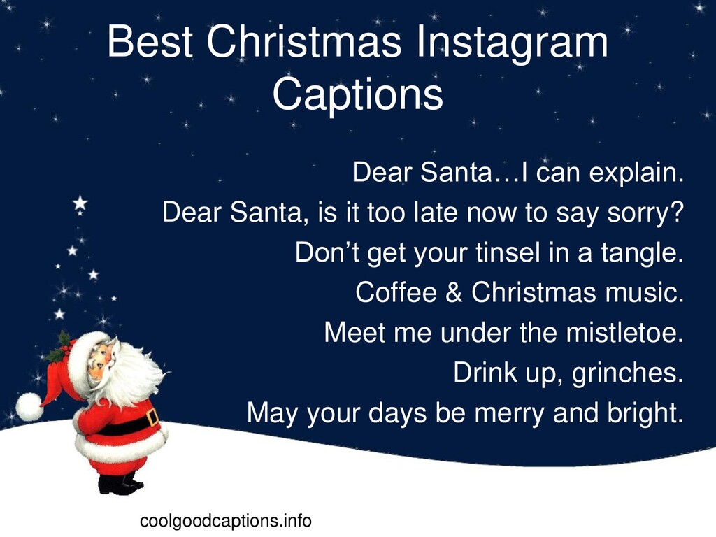 Best Christmas Instagram Captions Dear Santa…I ...