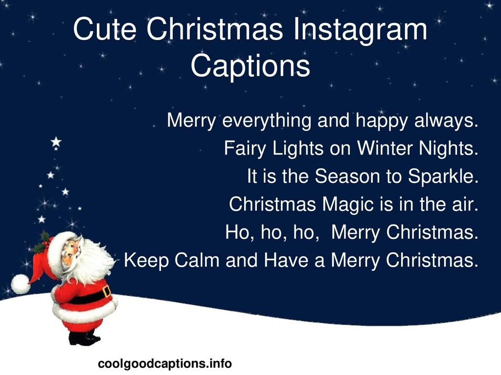 Cute Christmas Instagram Captions Merry everyth...