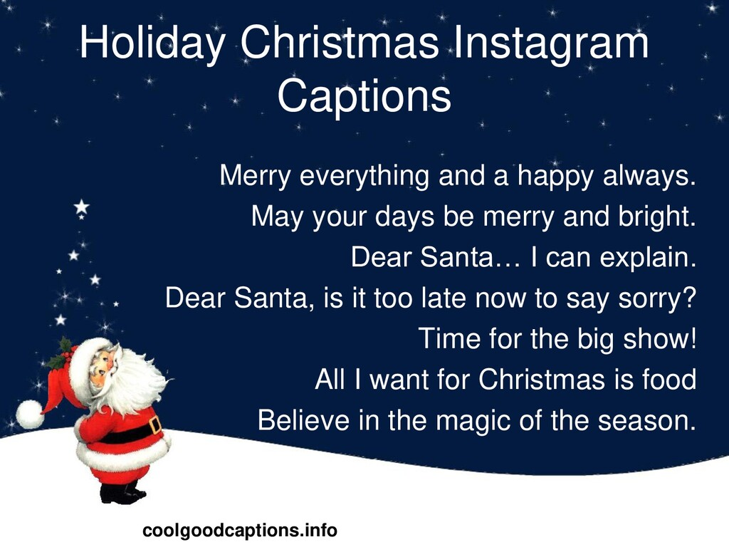 Holiday Christmas Instagram Captions Merry ever...