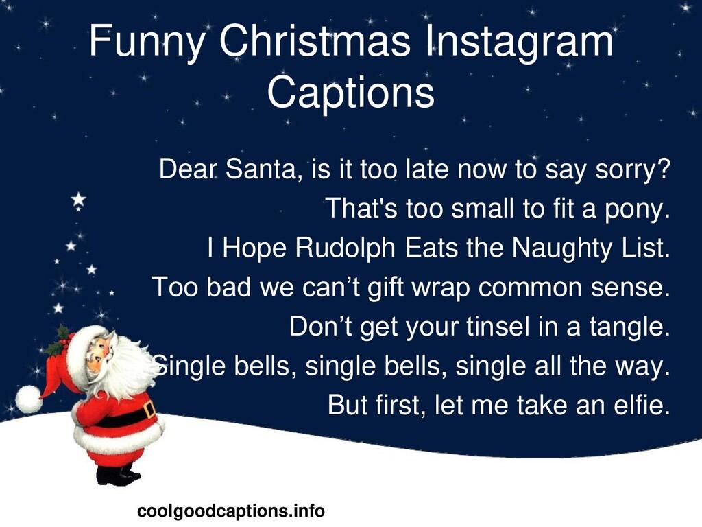 Funny Christmas Instagram Captions Dear Santa, ...