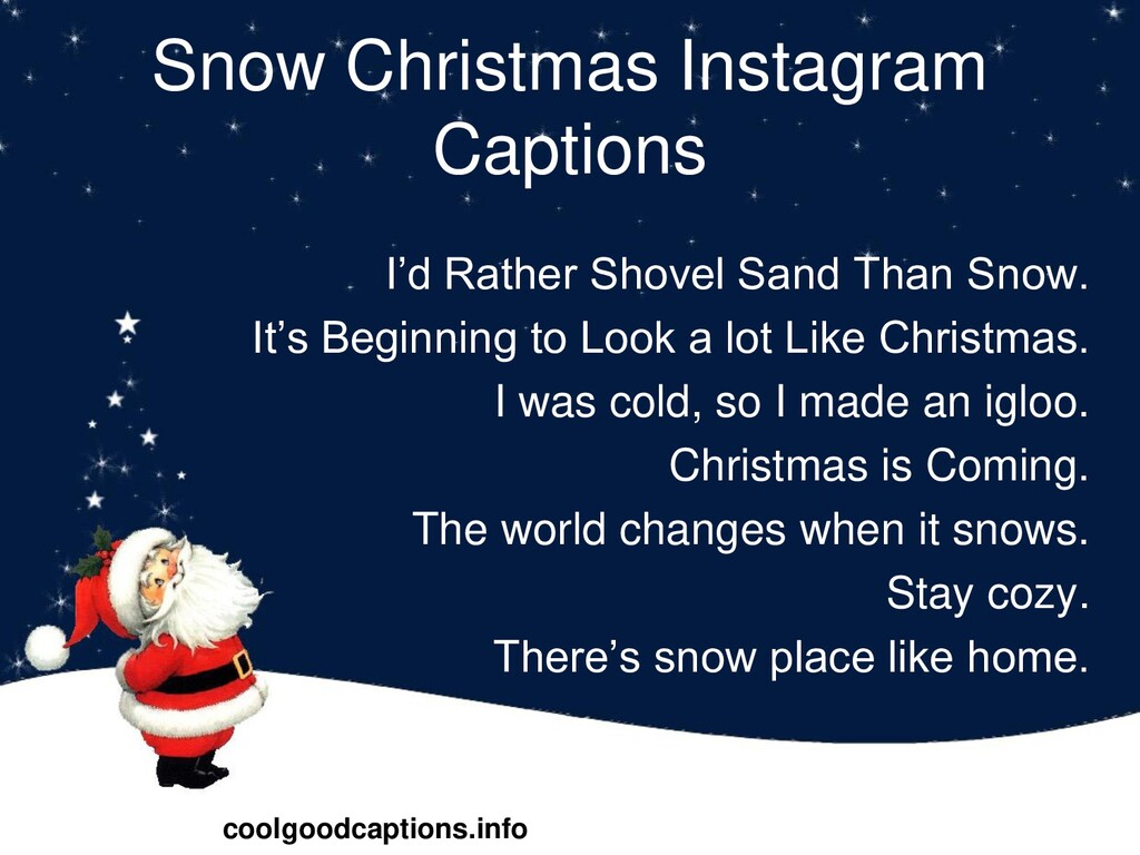 Snow Christmas Instagram Captions I'd Rather Sh...