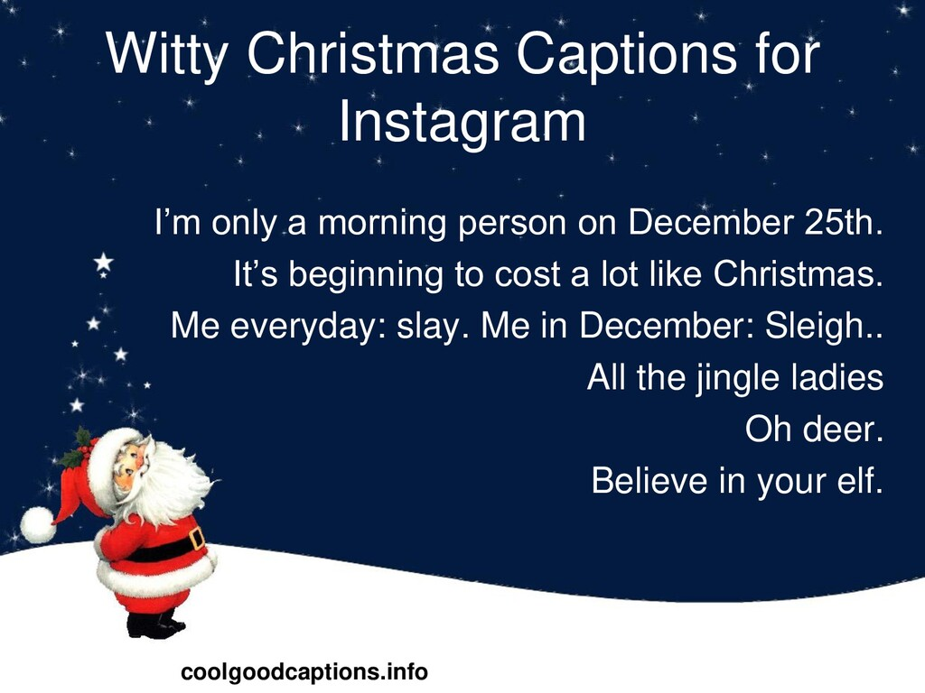 Witty Christmas Captions for Instagram I'm only...