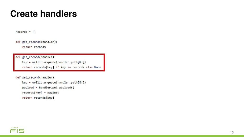 Create handlers 13