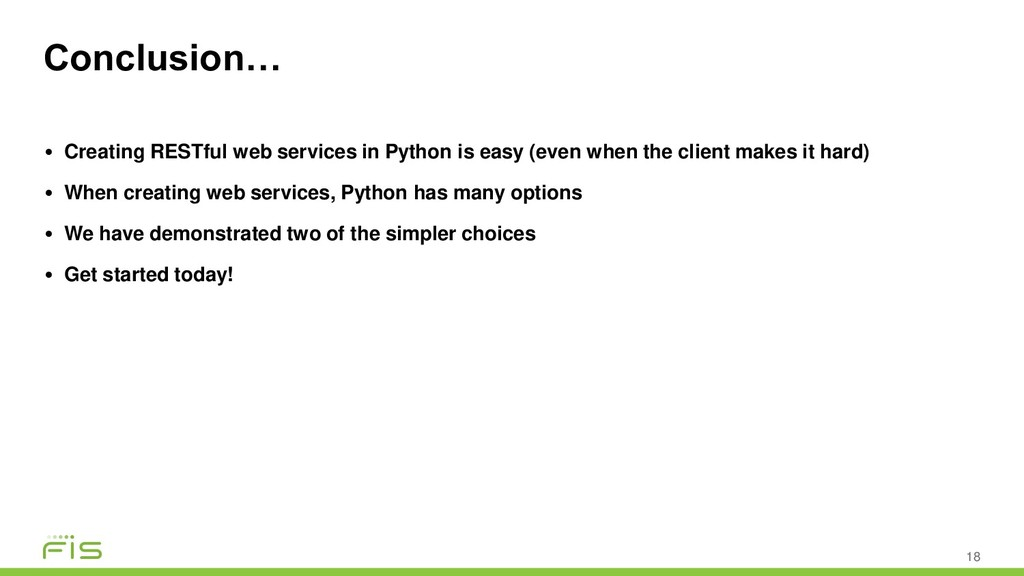 Conclusion… 18 • Creating RESTful web services ...