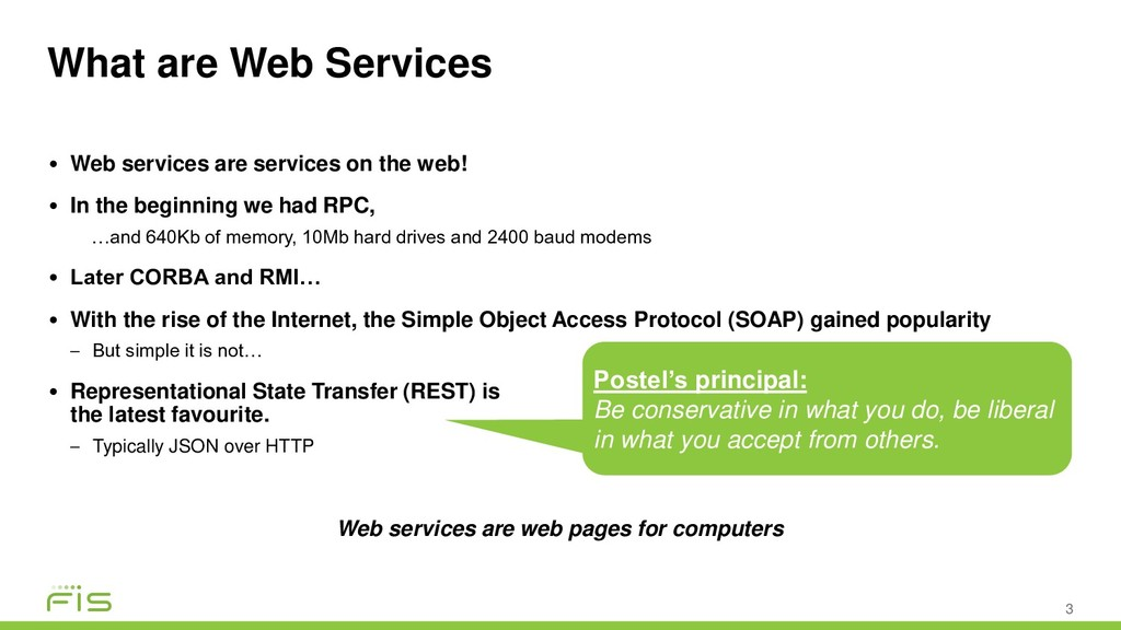 What are Web Services 3 • Web services are serv...