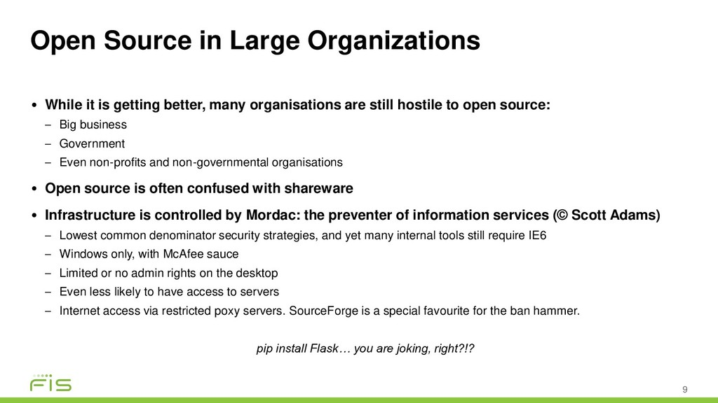 Open Source in Large Organizations 9 • While it...