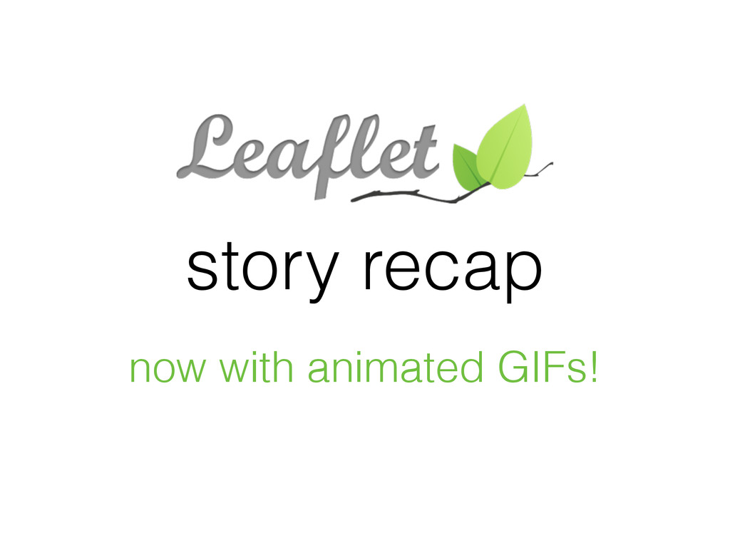 story recap now with animated GIFs!
