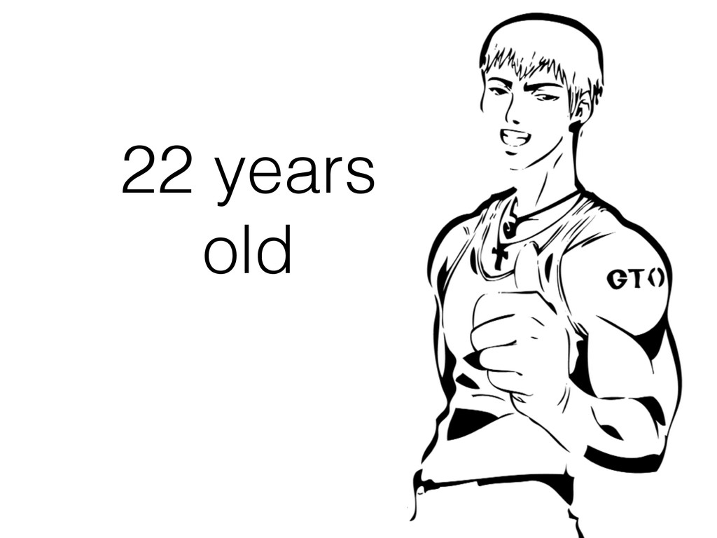 22 years old