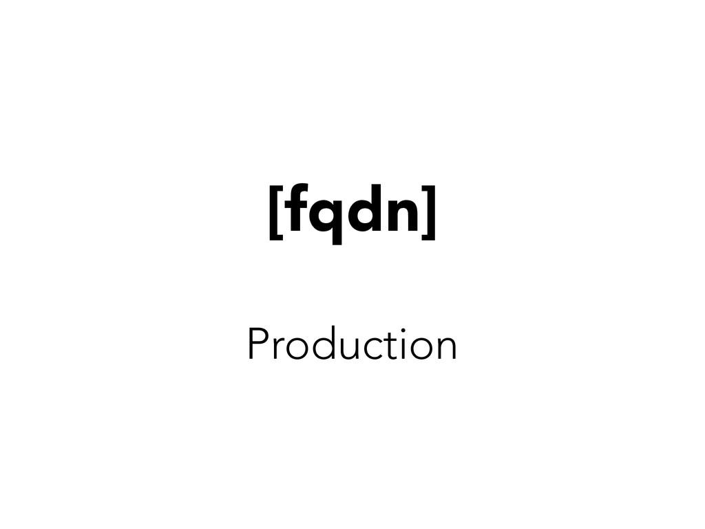 [fqdn] Production