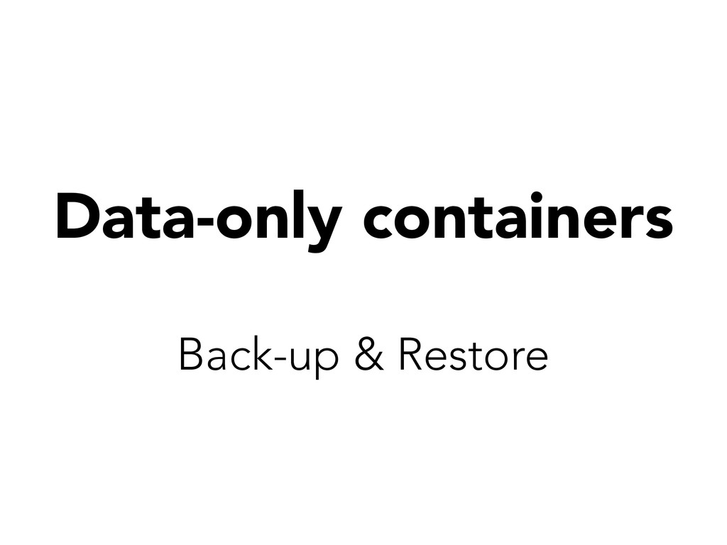 Data-only containers Back-up & Restore