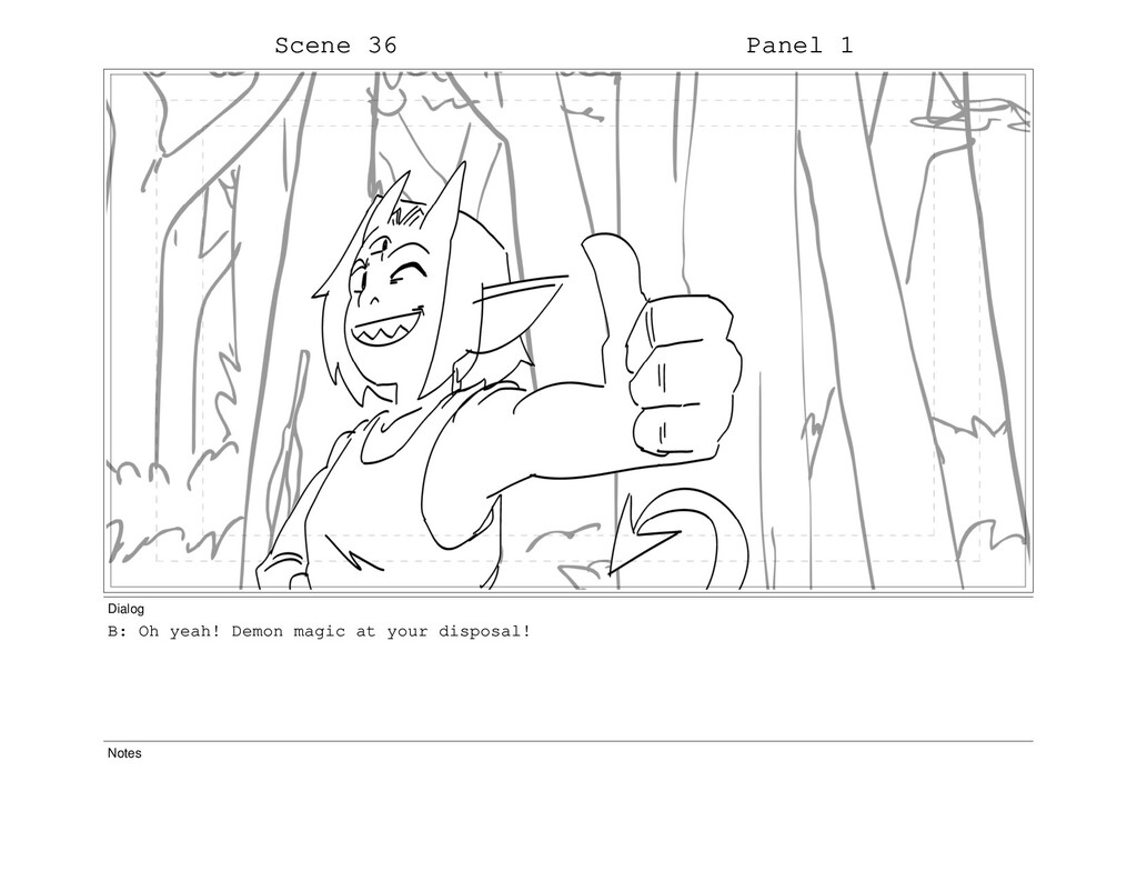 Scene 36 Panel 1 Dialog B: Oh yeah! Demon magic...