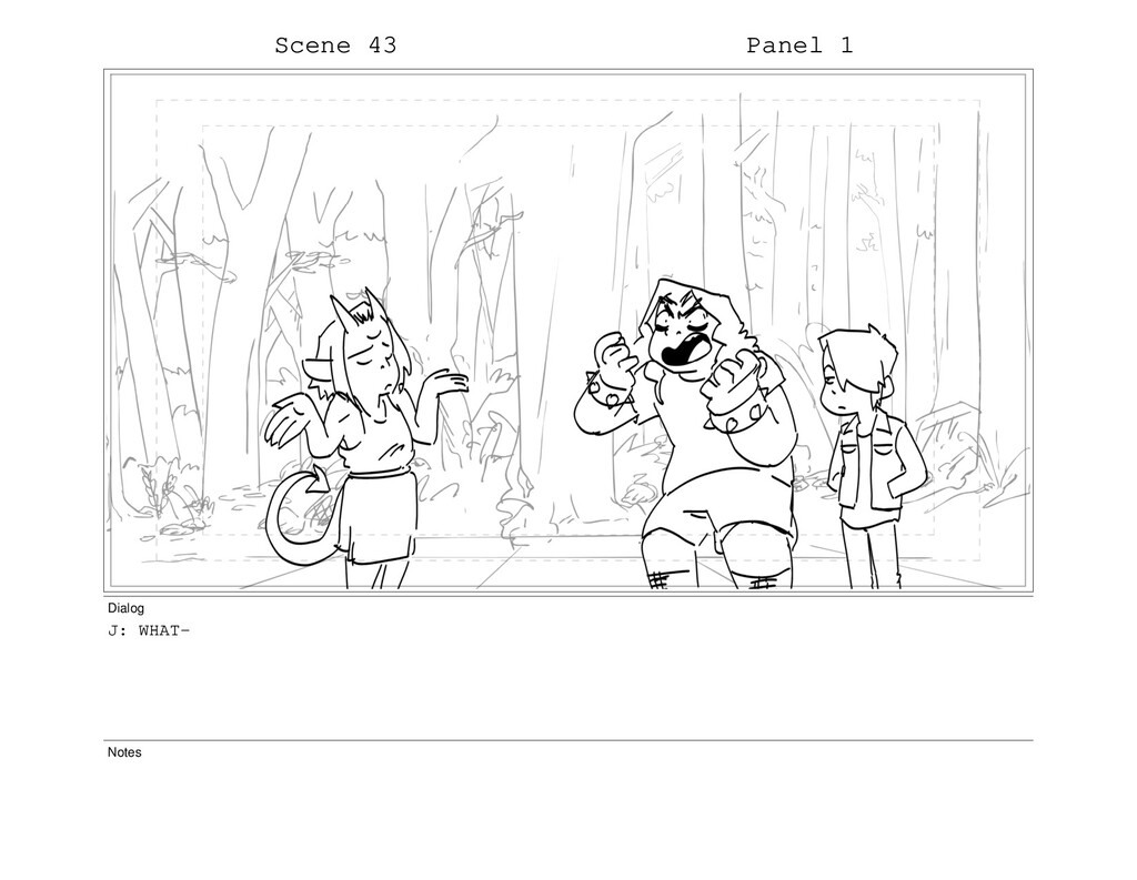 Scene 43 Panel 1 Dialog J: WHAT- Notes